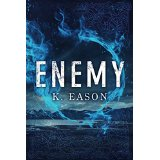 Enemy by K Eason