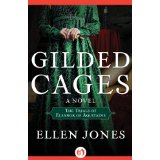Gilded Cages by Ellen Jones