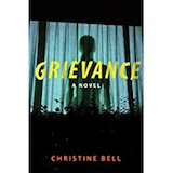 Grievance by Christine Bell