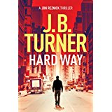 Hard Way by JB Turner