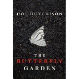 The Butterfly Garden by Dot Hutchison, a Goodreads Choice Award finalist, followed by The Roses of May and The Summer Children