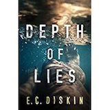 Depth of Lies by EC Diskin
