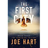 The First City by Joe Hart