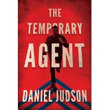 The Temporary Agent by Daniel Judson