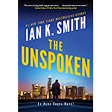 The Unspoken by Ian K. Smith