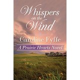 Whispers on the Wind by Caroline Fyffe